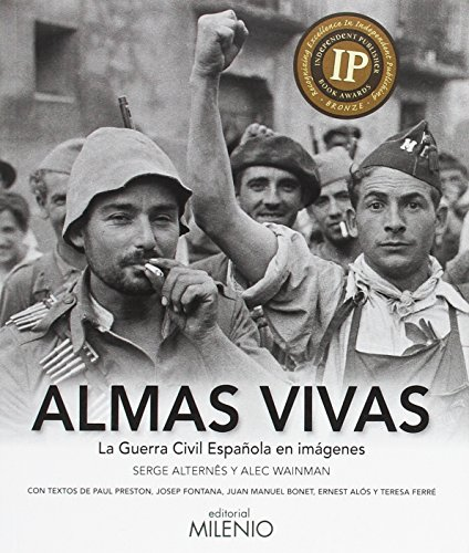 Almas vivas: la guerra civil española en imágenes
