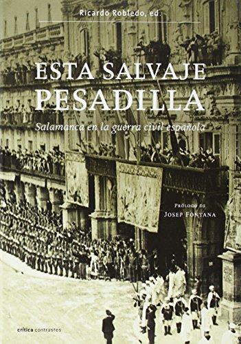 Esta salvaje pesadilla.: salamanca en la guerra civil española