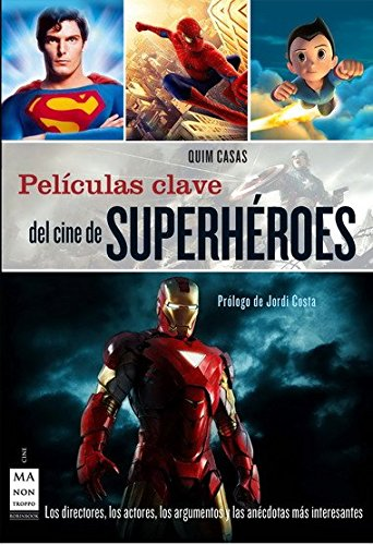 Películas clave del cine de superhéroes: los directores