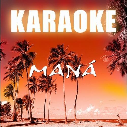 Karaoke: mana by starlite karaoke