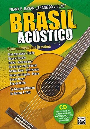 Brasil acústico: gitarrenmusik aus brasilien