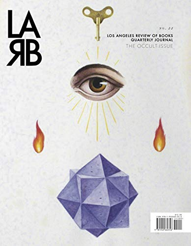 Los angeles review of books quarterly journal: the occult issue: no