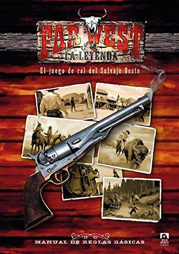 Far west la leyenda: el juego de rol del salvaje oeste